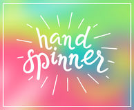 Hand Spinner. Lettering Royalty Free Stock Photos