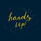 Hand up positive lettering with yellow splashes. Vector illustration Royalty Free Stock Photos