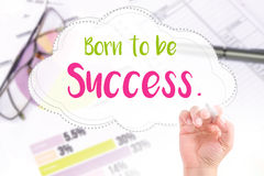 Hand write born to be success Royalty Free Stock Photography