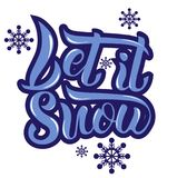 Hand writing `Let it snow`. Blue color with snowflakes illustration Royalty Free Stock Photos