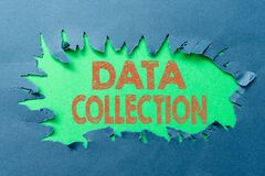 Sign displaying Data Collection. Business approach gathering and measuring information on targeted variables Thinking