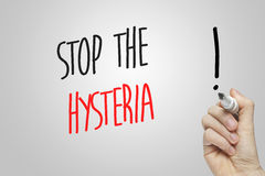 Hand writing stop the hysteria Royalty Free Stock Photos