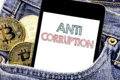 Hand writing text caption inspiration showing Anti Corruption. Business concept for Bribery Corrupt Text Written phone mobile phon. E, cellphone placed in man Royalty Free Stock Photo