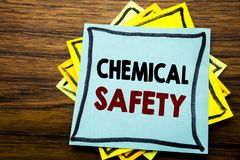 Hand writing text caption inspiration showing Chemical Safety. Business concept for Hazard Health At Work written on sticky note p. Aper on wooden wood stock photography