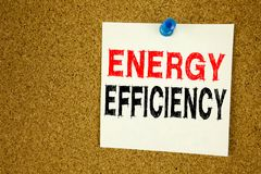 Hand writing text caption inspiration showing Energy Efficiency concept meaning Building Technology Efficiencywritten on sticky no. Hand writing text caption Stock Photo
