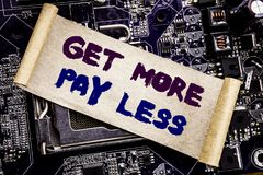 Hand writing text caption inspiration showing Get More Pay Less. Business concept for Budget Slogan Concept Written on sticky note. Hand writing text caption Stock Photography