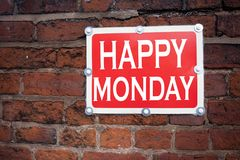 Hand writing text caption inspiration showing Happy Monday concept meaning Greeting Announcement written on old announcement road Stock Photography