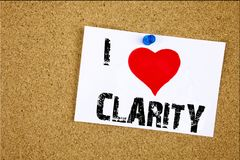 Hand writing text caption inspiration showing I Love Clarity concept meaning Clarity Message Loving written on sticky note, remind. Er  background with space Royalty Free Stock Photos