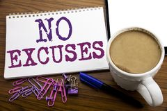 Hand writing text caption inspiration showing No Excuses. Business concept for Stop Ban for Excuse written on note paper on the wo. Hand writing text caption Royalty Free Stock Images