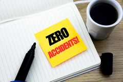 Hand writing text caption inspiration showing Zero Accidents. Business concept for Safety At Work Hazard written on sticky note pa. Hand writing text caption Stock Images