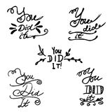 Hand writing you did it Royalty Free Stock Images