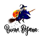 Hand written brush lettering phrase Buona Befana on chalkboard. Hand written brush lettering phrase Buona Befana meaning Happy Epiphany with witch with bag of royalty free illustration