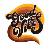 Hand written lettering Good Vibes.Modern calligraphy. Royalty Free Illustration