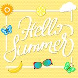 Hand writting Hello Summer on summer background with fruit slice. S, butterfly, glasses, sun and clouds. vector illustration royalty free illustration