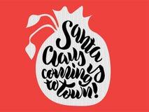 Handbokstäver` Santa Claus är kommande till stad`, royaltyfri illustrationer