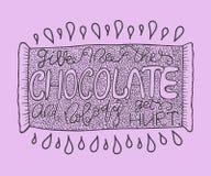 Handdrawn med färgpulvercitationstecken: Ge mig chokladen, och inget får göra ont - typografiaffischen som märker Fotografering för Bildbyråer