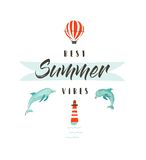 Handdrawn vector abstract summer time fun illustration logotype or sign with dolphins,hot air balloon,lighthouse and. Modern typography quote Best Summer Vibes Royalty Free Stock Images