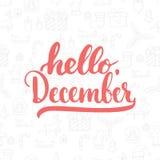 Handen drog typografibokstäveruttrycket Hello, December isolerade på julmodellbakgrunden Roligt borstefärgpulver Royaltyfri Foto
