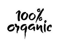 Handgeschriebene Schwarzweiss-Aufschrift 100 organisch für gesundes Lebenproduktion eco Grünkonzept, moderne Bürstenkalligraphie Stockfotos