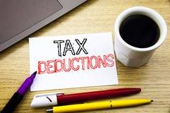 Handgeschriebener Texttitel, der Steuerabzüge zeigt Geschäftskonzeptschreiben für Finanzden ankommenden Steuer-Geld-Abzug geschri Lizenzfreie Stockfotos