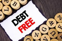 Handgeschriebenes Textzeichen, das frei Schuld zeigt Geschäftskonzept für Kredit-Geld-Finanzzeichen-Freiheit von der Darlehens-Hy lizenzfreies stockbild