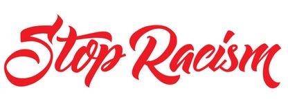 Handgjord bokstäver för stopprasism calligraphy royaltyfri illustrationer