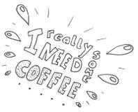 Handlettering I egentligen behov något kaffe stock illustrationer