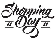 Shopping Day handmade lettering. calligraphy royalty free illustration