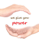 Hands concept - we give you power Royalty Free Stock Photos