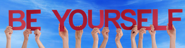 Hands Hold Red Straight Word Be Yourself Blue Sky Stock Photos