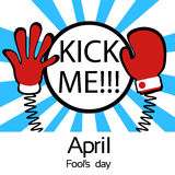 Hands On Spring Kick Me Fool Day April Holiday Royalty Free Stock Images
