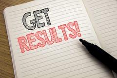 Handschrifts-Mitteilungstextvertretung erhalten Ergebnisse Geschäftskonzept für Achieve Ergebnis geschrieben auf Notizbuch mit Ko Lizenzfreies Stockbild