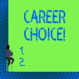 Handschriftstext Berufswahl Konzeptbedeutungsauswahl eines bestimmten Weges oder der Berufung im Hinblick auf Karriere vektor abbildung