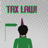 Handschriftstext, der Steuerrecht schreibt Konzeptbedeutungs-Regierungseinschätzung nach Vermögenswert oder Geschäfte dem Mann-Ge stock abbildung