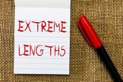 Handschriftstext Extrem-Längen Konzeptbedeutung unternehmen eine große oder extreme Anstrengung, besseres etwas zu tun stockfotografie
