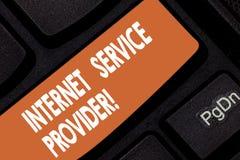 Handschriftstext Internetanbieter Konzeptbedeutung Firma, der Zugang zur Internet-Taste Absicht zu bietet stock abbildung