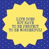Handschriftstext Leben muss nicht perfekt sein, wunderbar zu sein Konzeptbedeutung gut, Rat lebend vierzehn 14 lizenzfreie abbildung