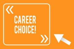 Handschriftstext-Schreiben Berufswahl Konzeptbedeutungsauswahl eines bestimmten Weges oder der Berufung im Hinblick auf Karriere lizenzfreie abbildung