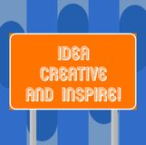 Handschriftstext-Schreiben Idee kreativ und anspornen Konzept, das Inspirationskreativitätsmotivation für Originalität bedeutet lizenzfreie abbildung