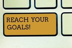 Handschriftstext-Schreiben Reichweite Ihre Ziele Die Konzeptbedeutung erzielen, was Sie erfolgte Träume sein oder Liste tun wünsc lizenzfreie stockbilder