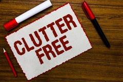 Handschriftstext-Schreiben Unordnung geben frei Konzept, das gut organisiertes und vereinbartes sauberes alle Sachen im rechten W lizenzfreies stockbild
