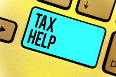 Handschriftstext Steuer-Hilfe Konzeptbedeutung Unterstützung vom obligatorischen Beitrag zur Staatseinnahmen Tastatur blaues Schl lizenzfreie abbildung