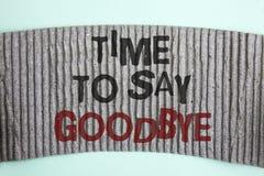 Handschriftstext Zeit Abschied zu nehmen Der Konzeptbedeutung Trennungs-Moment, der Auseinanderbrechen-Abschied lässt, wünscht da Lizenzfreies Stockbild