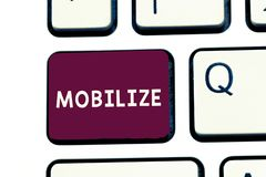 Handschriftstextschreiben mobilisieren Konzeptbedeutung machen etwas beweglich, oder fähig zur Bewegung sich vorzubereiten setzen stockfoto