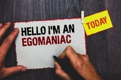 Handschrifttekst die Hello schrijven ben ik een Egomaniac Concept die Egoïstische Egocentrische Narcissist zelf-Gecentreerde de g stock foto's