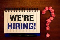 Handschrifttekst die huren wij Motievenvraag schrijven Concept die Talent betekenen die Job Wanted Recruitment jagen stock afbeeldingen