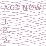Handschrifttekst het schrijven Akte nu De conceptenbetekenis aarzelt niet en begint werkend of direct Horizontaal materiaal te do vector illustratie