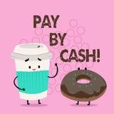 Handschrifttekst het schrijven betaalt door Contant geld Concept die Klant betekenen die met geldmuntstukken rekeningen betalen d vector illustratie