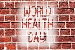 Handschrifttekst het schrijven de Dag van de Wereldgezondheid Concept die Speciale Datum voor Gezonde de Preventiebaksteen van de royalty-vrije illustratie