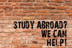 Handschrifttekst het schrijven Studie Abroadquestion kunnen wij helpen Concept die volledig gaan betekenen overzee uw studiesbaks stock fotografie